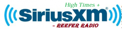 Reefer Radio By High Times At SiriusXm